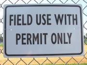 Field Use With Permit Only Sign